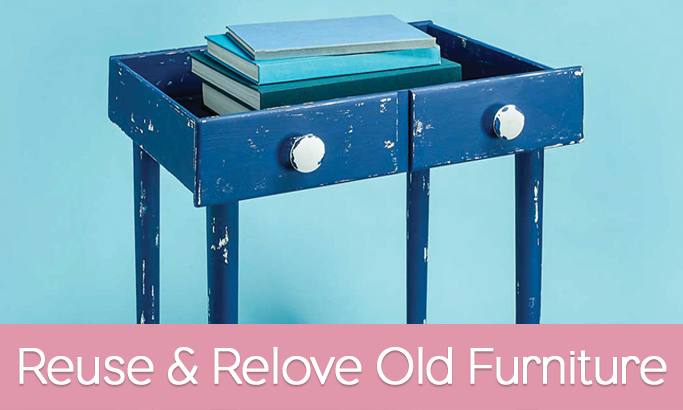 Reuse and Relove Old Furniture