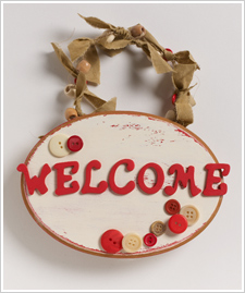 Welcome Button Plaque