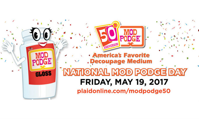 Celebrate National Mod Podge Day