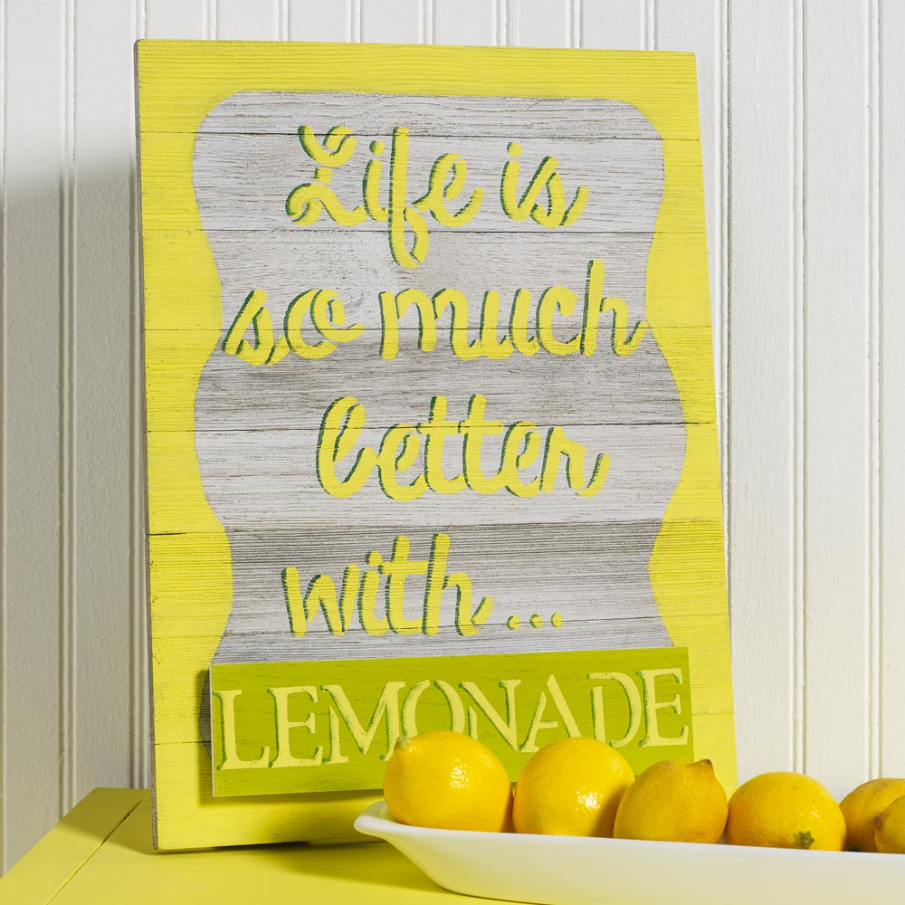 Life is So Much Better with Lemonade Sign