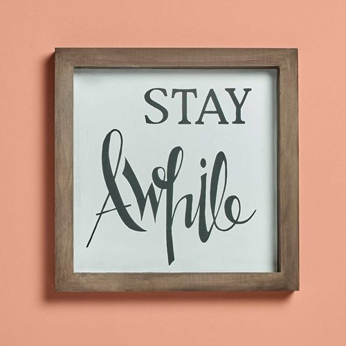 "Hand Lettered and Stenciled ""Stay Awhile"" Sign"