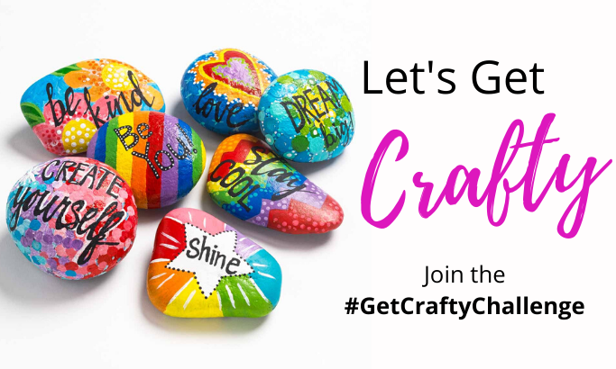 Join the #GetCraftyChallenge