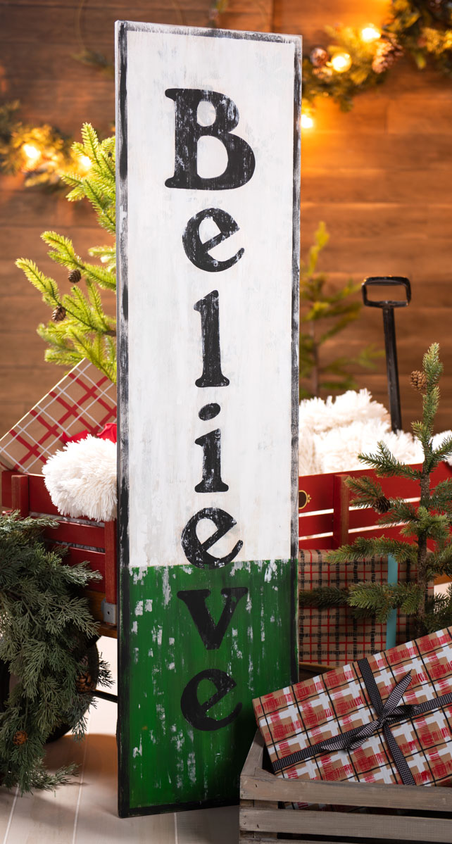 Tall Believe Sign