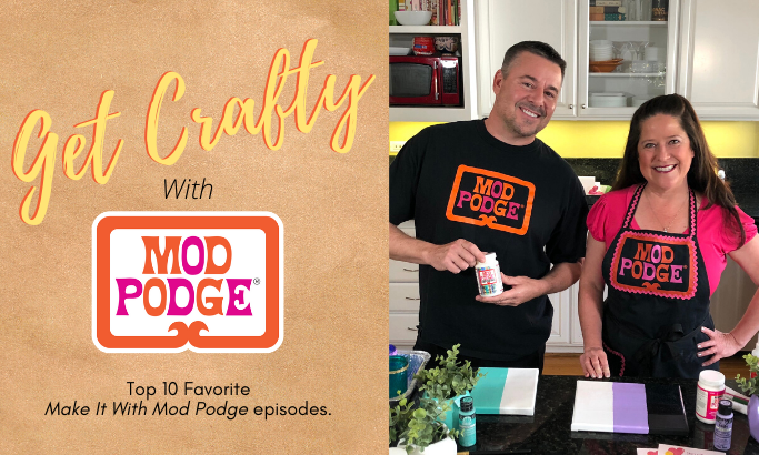 Get Crafty with Mod Podge - Part 4