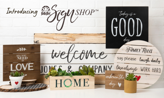 Introducing FolkArt Sign Shop!