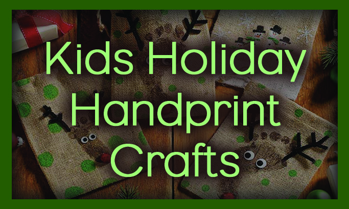Kids Holiday Handprint Crafts