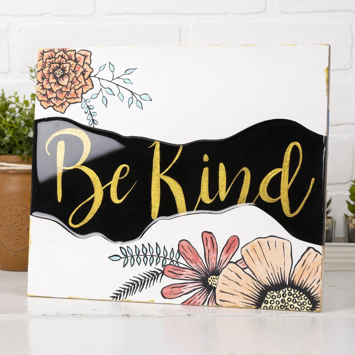 Be Kind Floral Sign