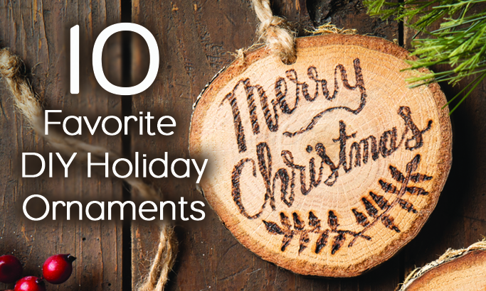 10 Favorite DIY Holiday Ornaments