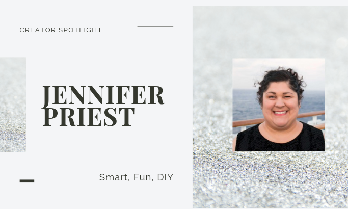 Creator Spotlight - Jennifer Priest