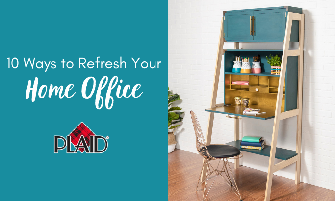 10 Ways to Refresh Your Home Office
