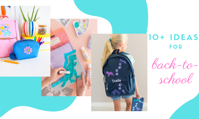 10+ Ideas for Back-to-School You