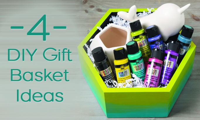 4 DIY Gift Basket Ideas