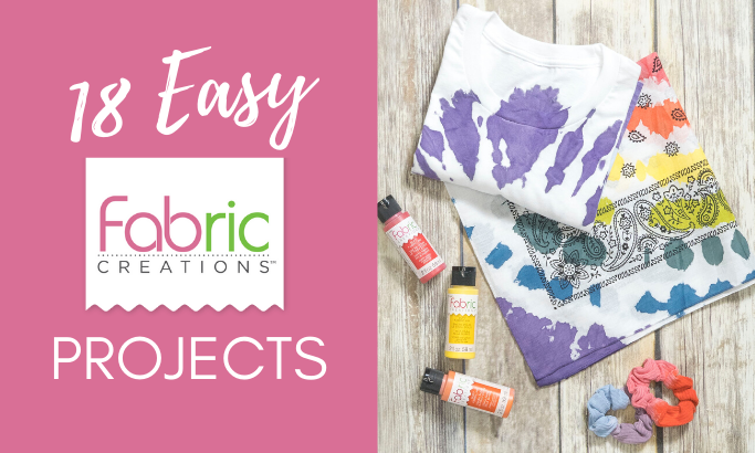 18 Easy Fabric Creations Projects