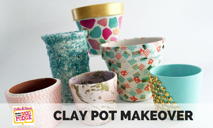 Cathie and Steve's Made with Mod Podge - Clay Pot Makeover