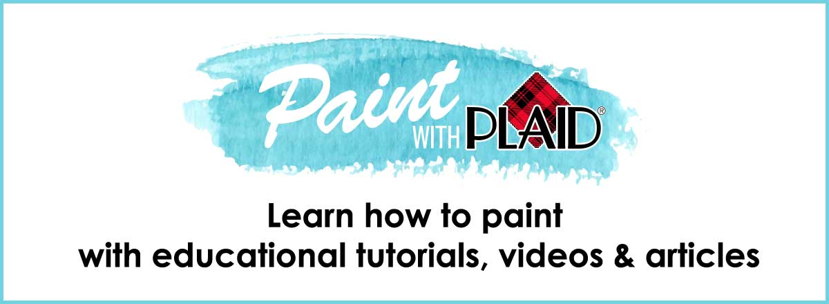 Learn how to paint with plaid articles videos and for Learn to paint online