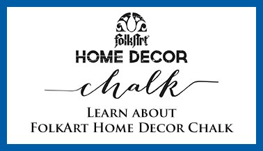Learn About FolkArt Home Decor Chalk
