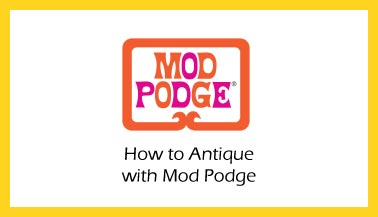 How to Antique with Mod Podge