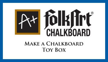 Make a Chalkboard Toy Box