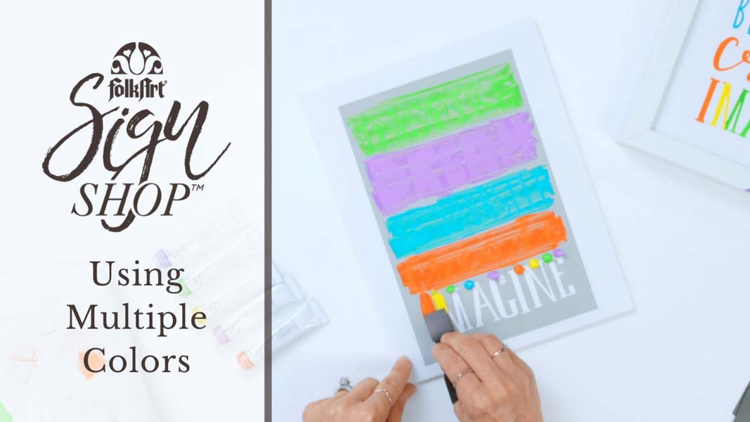Using Multiple Colors with FolkArt Sign Shop