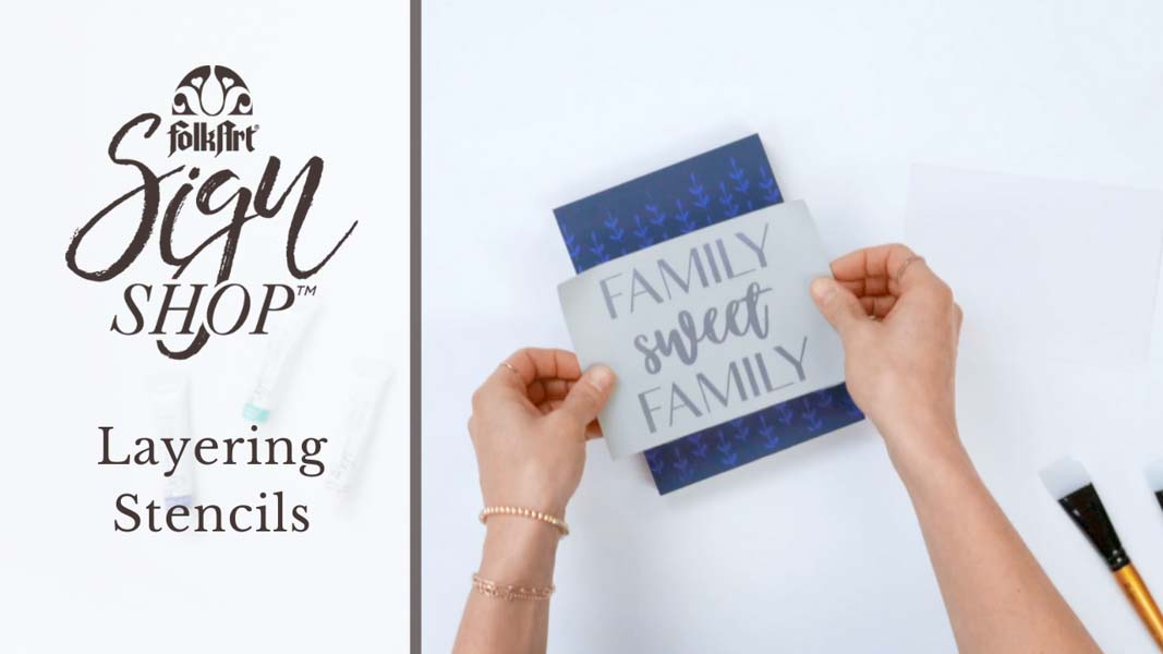 How To Layer Stencils with FolkArt Sign Shop