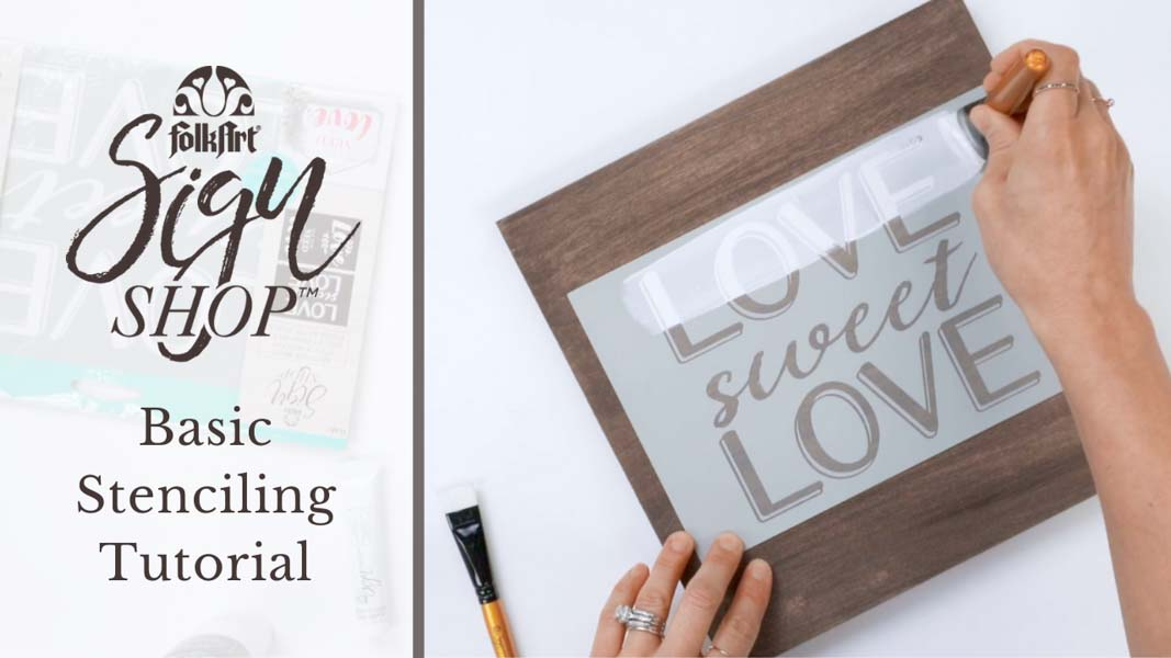 Basic Stenciling Tutorial with FolkArt Sign Shop