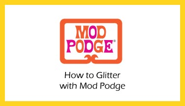 How To Glitter With Mod Podge