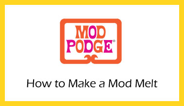 Learn How To Make A Mod Melt