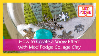 Create a Snow Effect using Mod Podge Collage Clay