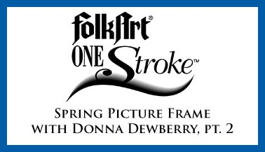 Spring Picture Frame with Donna Dewberry Pt. 2