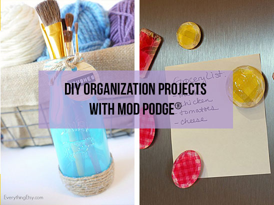 DIY Organization Projects with Mod Podge