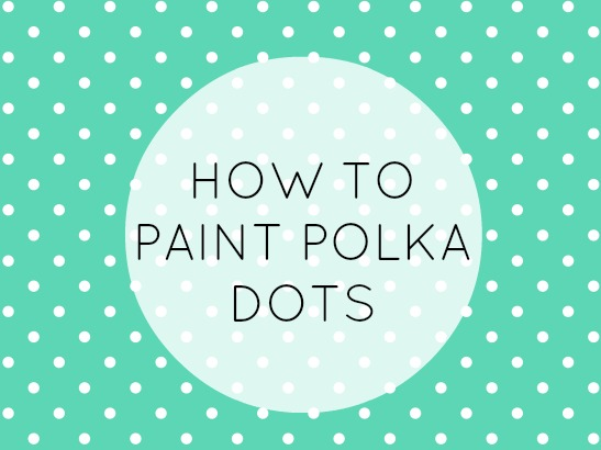 Pro tips how to paint polka dots plaid online for How to make polka dots on wall
