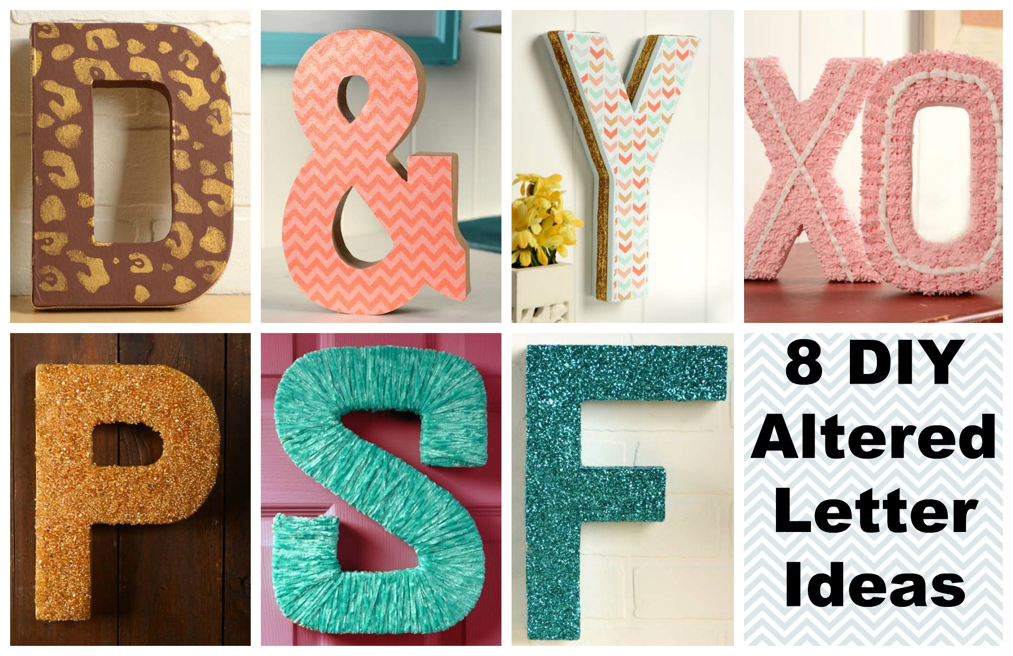Make it with Mod Podge: 8 DIYs for Altered Letters