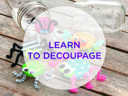 Learn to Decoupage with NEW Mod Podge Kits!