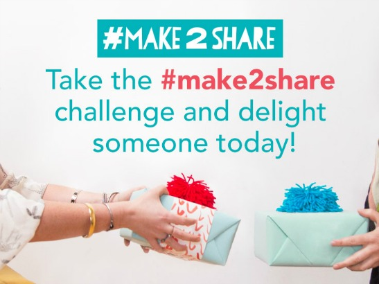 The #make2share Challenge: Make the World a Happier, Handmade Place!