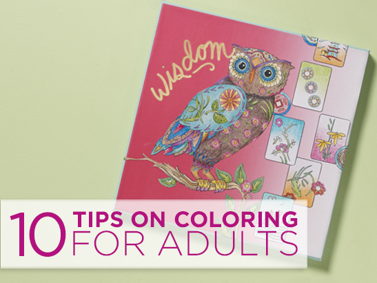 Coloring For Adults: 10 Tips to Make Those Pages Pop!