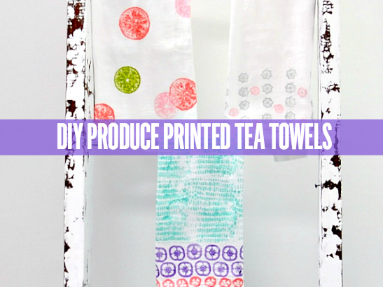 DIY Produce Printed Tea Towels Tutorial by Craftable