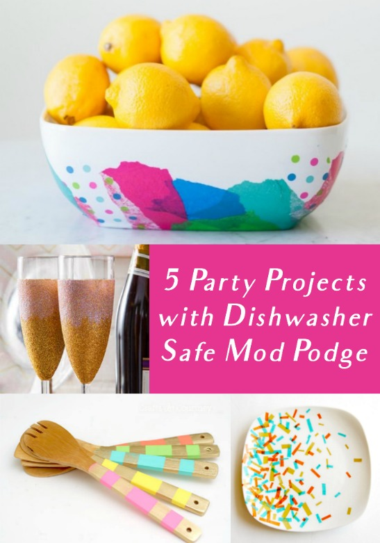 5 Party Projects with Dishwasher Safe Mod Podge