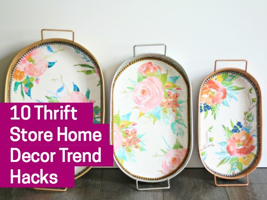 10 Thrift Store Home Decor Trend Hacks Using Mod Podge