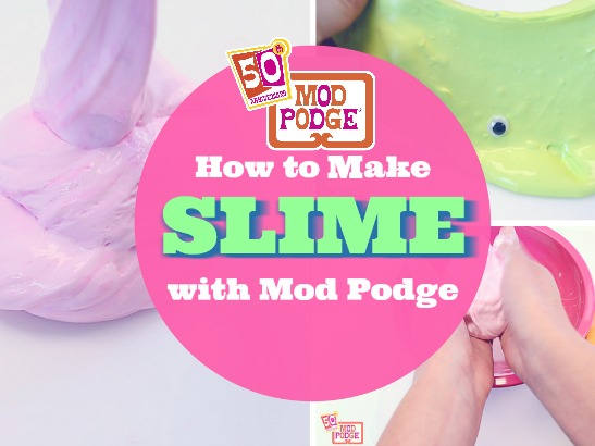 How to Make Slime With Mod Podge!