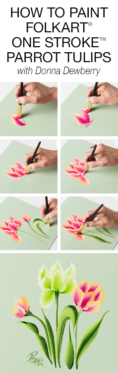 How to Paint One Stroke Parrot Tulips with Donna Dewberry