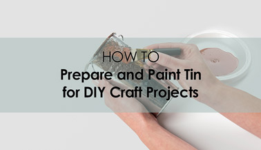 How to Prepare Tin for a Craft Painting Project
