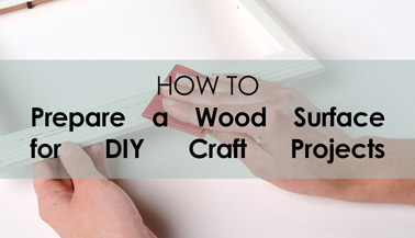 How to Prepare a Wood Surface for a Project: Sanding & Basecoating
