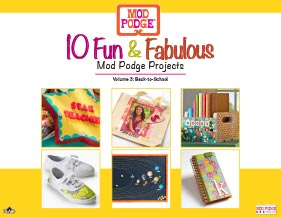 10 Fun and Fabulous Back to School Mod Podge Projects