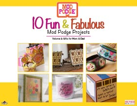 10 Fun and Fabulous Mod Podge Projects for Mother